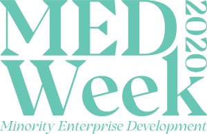 MED Week 2020 - Minority Enterprise Development